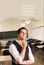 Reflective Writing for Language Teachers af Thomas S. C. Farrell