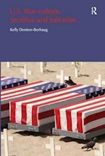 U.S. War-Culture, Sacrifice and Salvation (Religion & Violence S)