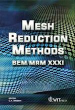 Mesh Reduction Methods (Wit Transactions on Modelling And Simulation, nr. 49)