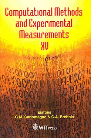 Computational Methods and Experimental Measurements XV