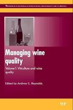 Managing Wine Quality (Woodhead Publishing Series in Food Science, Technology and Nutrition, nr. 1)