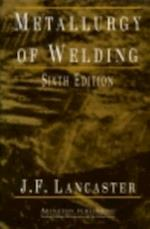 Metallurgy of Welding af J. F. Lancaster