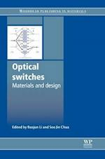 Optical Switches (Woodhead Publishing Series in Electronic and Optical Materials)