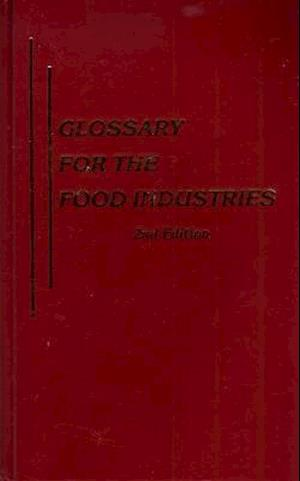 Bog, hardback Glossary for the Food Industries af W. A. Gould