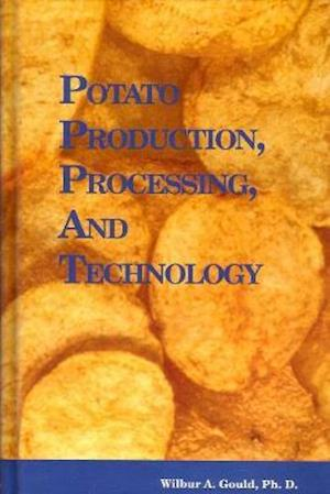 Potato Production, Processing and Technology