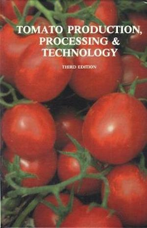 Tomato Production, Processing and Technology