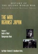 The War Against Japan (History of the Second World War: United Kingdom Military S)