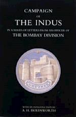 Campaign of the Indus in a Series of Letters from an Officer of the Bombay Division