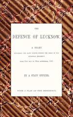 Defence of Lucknow, a Diary