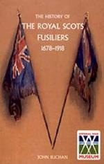 History of the Royal Scots Fusiliers, 1678-1918 af John Buchan