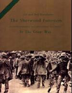 1st and 2nd Battalions the Sherwood Foresters (Nottinghamshire and Derbyshire Regiment) in the Great War