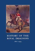 History of the Royal Dragoons 1661-1934