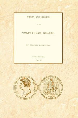 Bog, hæftet ORIGIN AND SERVICES OF THE COLDSTREAM GUARDS Volume Two af Colonel Daniel MacKinnon