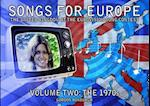 Songs for Europe: The United Kingdom at the Eurovision Song Contest (Songs for Europe, nr. 2)