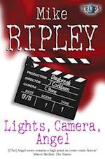 Lights, Camera, Angel