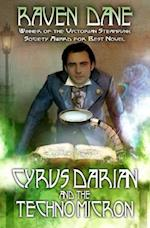 Cyrus Darian and the Technomicron (The Misadventures of Cyrus Darian, nr. 1)