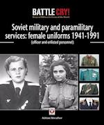 Red & Soviet Military & Paramilitary Services (Battle Cry! Original Military Uniforms of the World)