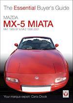 Mazda MX-5 Miata (MK1 1989-97 & MK2 98-2001) (The Essential Buyer's Guide)