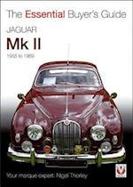 Jaguar Mark 1 & 2 (All Models Including Daimler 2.5-Litre V8) 1955 to 1969 (The Essential Buyer's Guide)