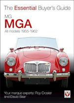 MGA 1955-1962 (The Essential Buyer's Guide)
