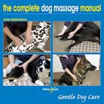 Complete Dog Massage Manual