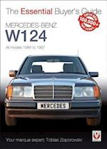 Mercedes-Benz W124 - All Models 1984-1997 (The Essential Buyer's Guide)