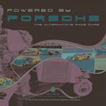 Powered by Porsche - The Alternative Race Cars