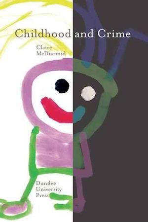 Childhood and Crime