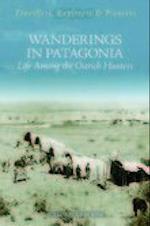 Wanderings in Patagonia (Travellers, Explorers & Pioneers)