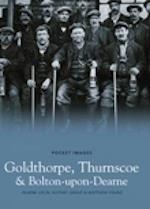 Goldthorpe, Thurnscoe and Bolton-Upon-Dearne (Pocket Images)