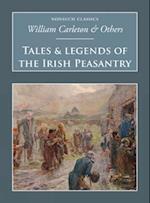 Tales & Legends of the Irish Peasantry (Nonsuch Classics)