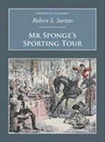Mr. Sponge's Sporting Tour (Nonsuch Classics)