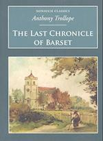 The Last Chronicle of Barset (Nonsuch Classics)