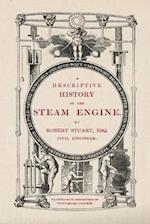 A Descriptive History of the Steam Engine