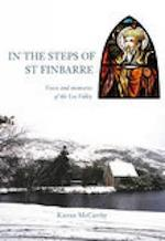 In the Steps of St Finbarre af Kieran Mccarthy