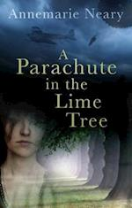 A Parachute in the Lime Tree af Annemarie Neary
