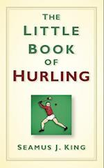 The Little Book of Hurling (Little Book)