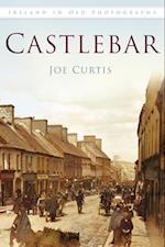 Castlebar In Old Photographs