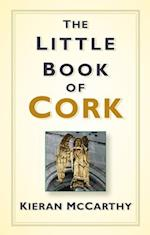 Little Book of Cork af Kieran Mccarthy