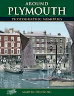 Around Plymouth (Photographic Memories)