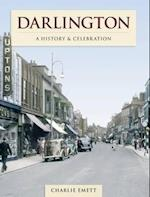 Darlington - A History And Celebration (History and Celebration)