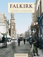 Falkirk - A History And Celebration (History and Celebration)