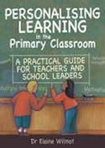 Personalising Learning in the Primary Classroom