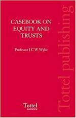 Casebook on Equity and Trusts in Ireland