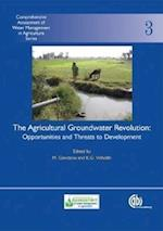 Agricultural Groundwater Revolution (Comprehensive Assessment of Water Management in Agriculture Series, nr. 3)