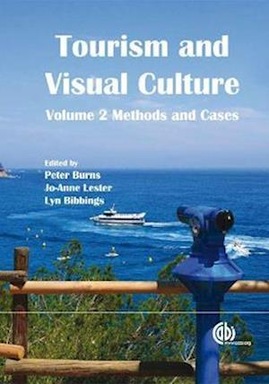 Tourism and Visual Culture, Volume 2