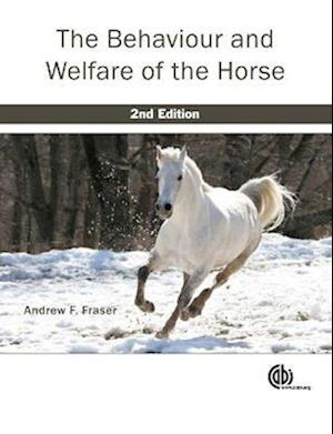 Behaviour and Welfare of the Horse