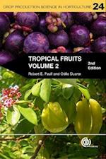 Tropical Fruits, Volume 2 (Crop Production Science in Horticulture, nr. 24)