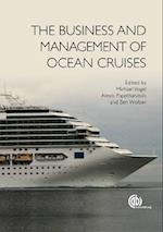 The Business and Management of Ocean Cruises af M Vogel, B Wolber, A Papathanassis