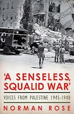 A Senseless, Squalid War